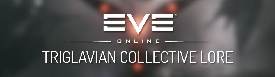 EVE Online - Complete lore of the Triglavian Collective