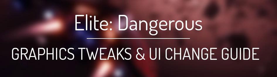 Elite Dangerous graphics tweaks and UI change guide