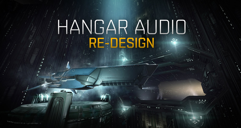 Redesigning audio in station hangars